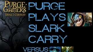 Dota 2 Purge plays Slark