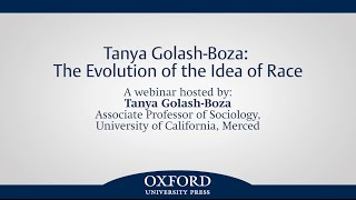 Tanya Golash-Boza: The Evolution of the Idea of Race