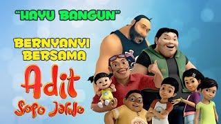 Adit & Sopo Jarwo   Hayu Bangun (Official Music Video)