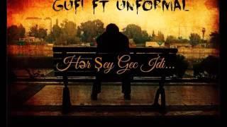 Gufi Ft Unformal - Her Şey Gec idi