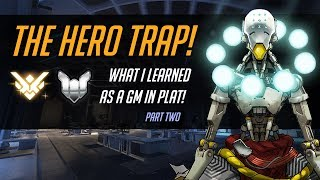 The Hero Trap! What I learned as a GM in Plat! Pt. Two