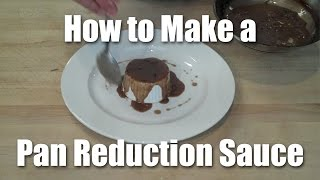 How To Make A Pan Reduction Sauce Using Demi Glace
