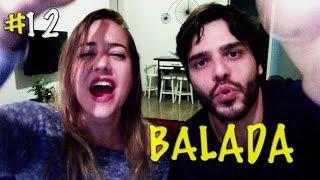 Vlog #12 - BALADA