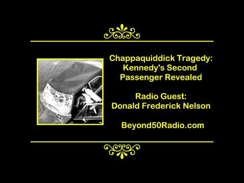 Chappaquiddick Tragedy: Kennedy's Second Passenger Revealed Mp3