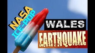 GSM UPDATE - Wales Earthquake & NASA ICE-POP