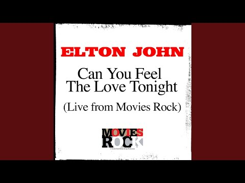 can-you-feel-the-love-tonight-(live-from-movie-rocks)