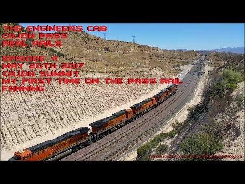 Cajon Pass on the Summit May 20th 2017 Episode 4 : TEC Real Rails Cajon