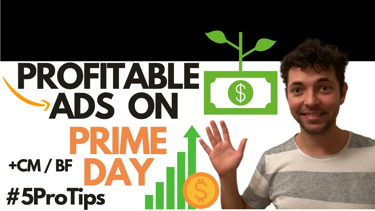 Amazon Prime Day Sponsored Ads Sell Profitably With Pro Advertising On Prime Day 2020 Fba Seller Youtube