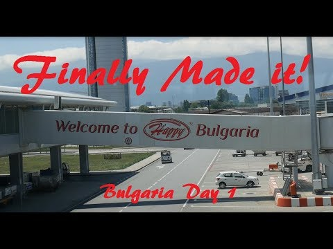 """""""30 Hours Of Travel""""   Bulgaria Day 1"""