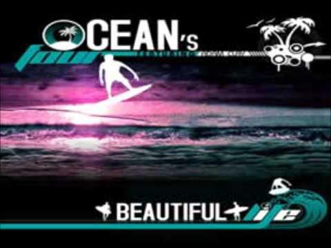 Ocean's Four Feat Adam Clay - Beautiful Life [HQ] Lyrics