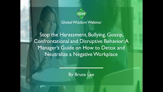 A Manager's Guide on How to Detox and Neutralize a Negative Workplace
