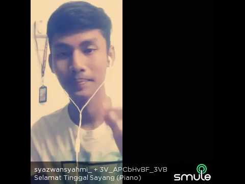Selamat Tinggal Sayang - Syazwan Syahmi ( cover )