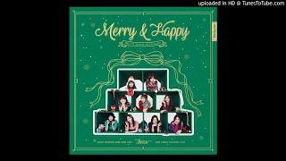 [Audio] 트와이스 - 메리 엔 해피, TWICE - Merry & Happy