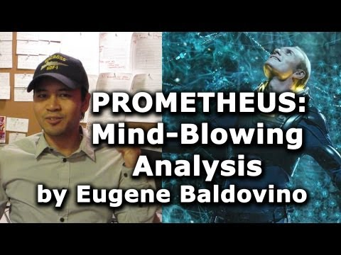 Prometheus: Mind-Blowing Analysis of the Film's Symbolism by Eugene Baldovino poster