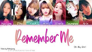 OH MY GIRL (오마이걸) - REMEMBER ME (불꽃놀이) (Color Coded Lyrics Eng/Rom/Han)