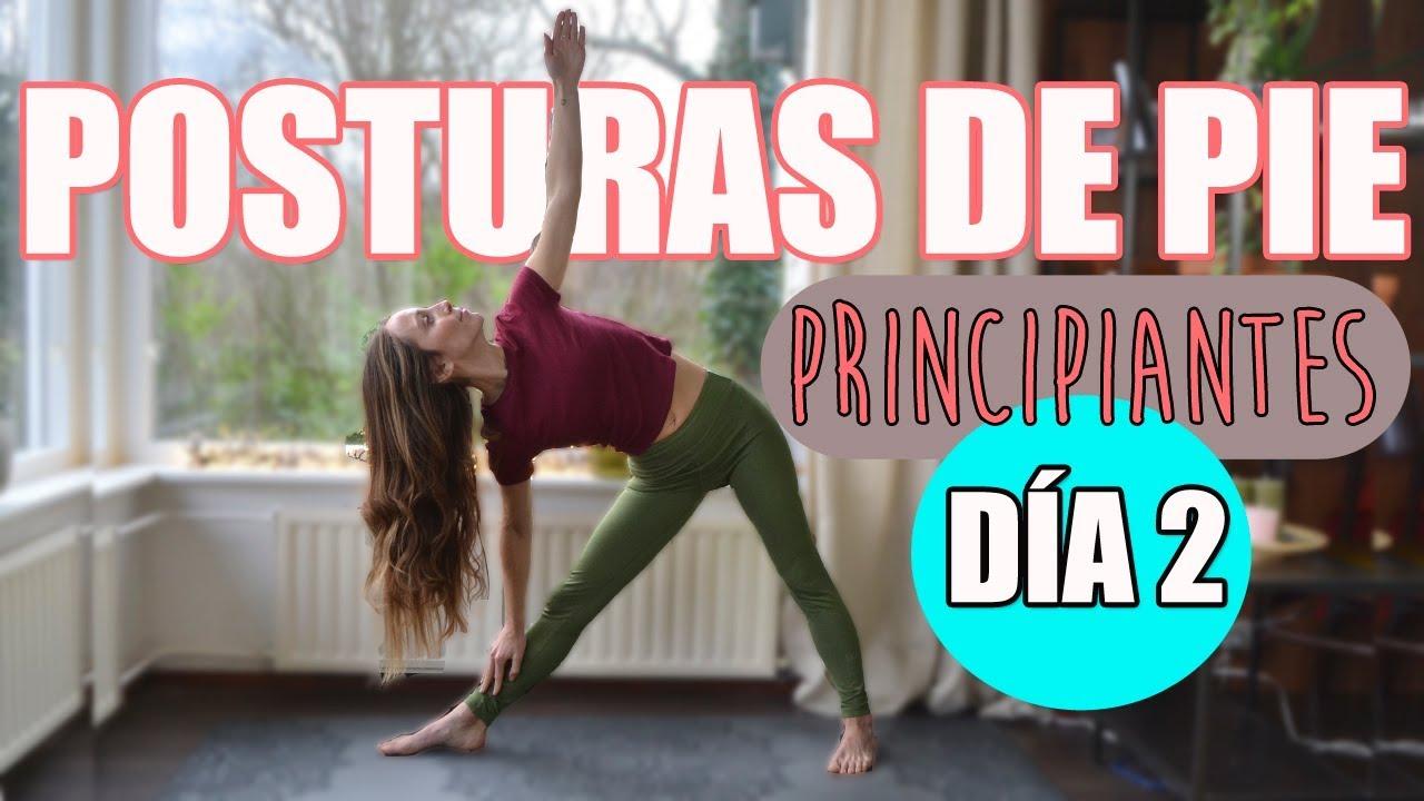 Yoga Para Principiantes Dia 2 Posturas De Pie Youtube