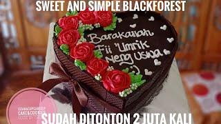 blackforest cake || Tutorial menghias cake untuk pemula