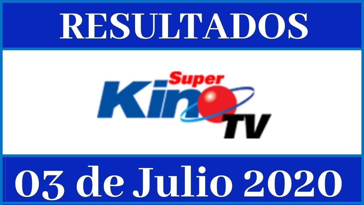 Resultados de la loteria Super Kino Tv  de hoy 03 de Julio del 2020