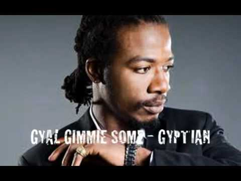 GYPTIAN _ GYAL GIMMIE SOME - 2012 NEW