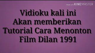 Gambar cover Cara DOWNLOAD Film DILAN 1991   Di Android
