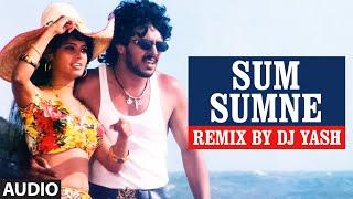 Sum Sumne Full Song (Audio) || Lahari Sandalwood Remix Vol 1 || Remix By DJ Yash