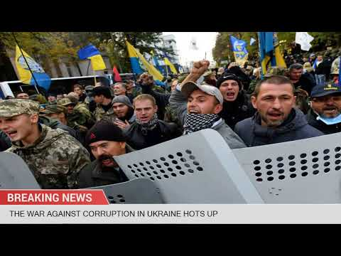 The War Against Corruption in Ukraine Hots Up