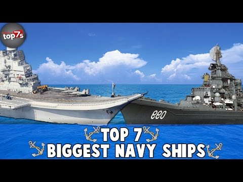 Top 7 BIGGEST Navy War Ships 2016