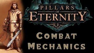 Pillars of Eternity - Combat Mechanics Tutorial & Guide