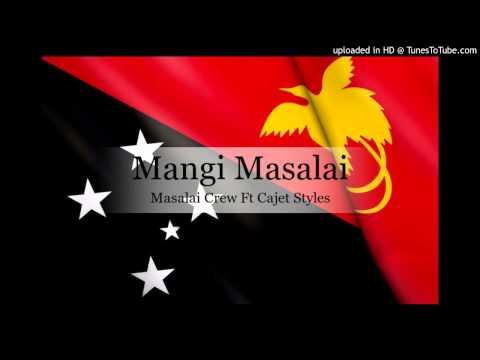 Masalai Crew Ft Cajet Styles - Mangi Masalai [PNG Music 2015]