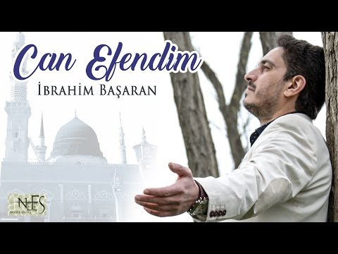 Can Efendim - İbrahim Başaran    2016 Orjinal Klip
