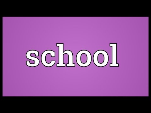 School Meaning
