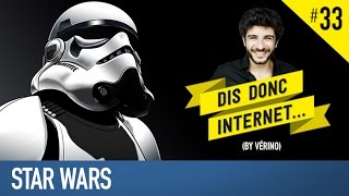 VERINO #33 - Star Wars (NO SPOIL) // Dis donc internet...