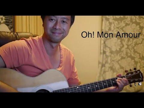 Oh! Mon Amour (Reprise guitare avec paroles et accords ...