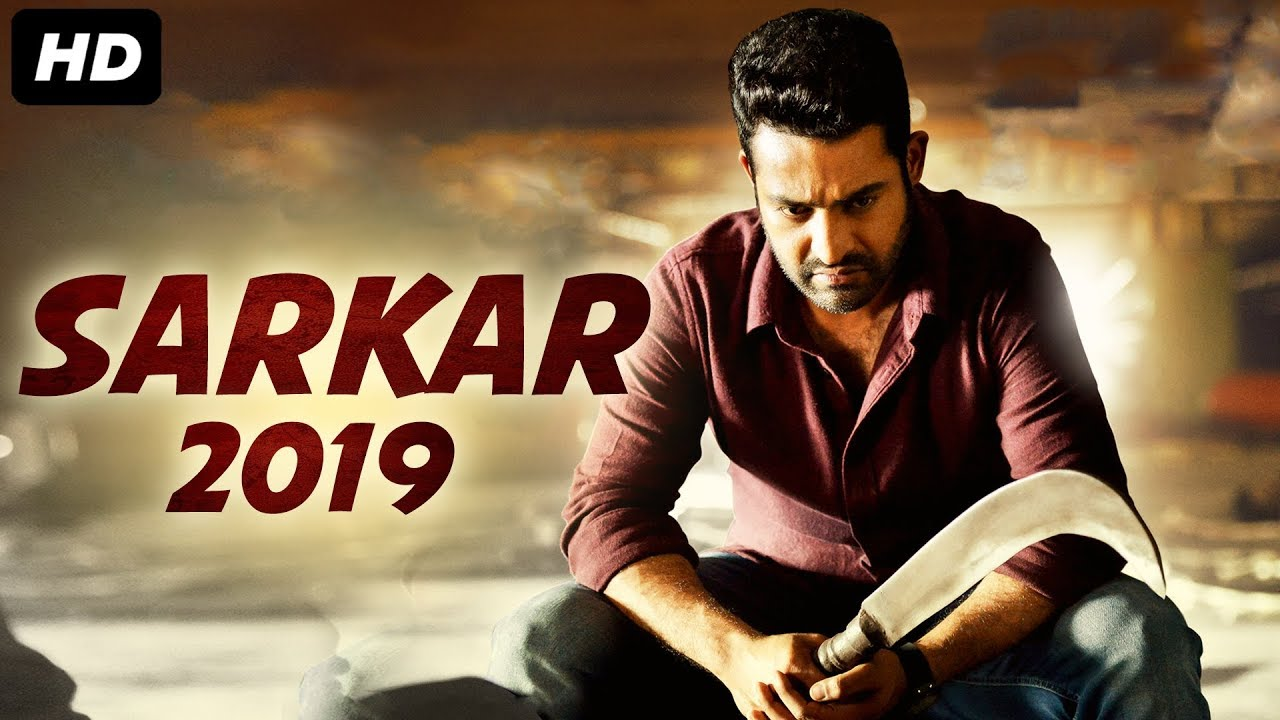 New Hindi Movei 2018 2019 Bolliwood: SARKAR 2019 - New Released Full Hindi Dubbed Movie