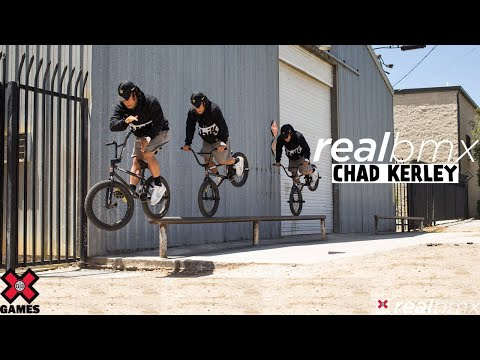 Chad Kerley: REAL BMX 2021   World of X Games