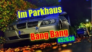 e90 330i   ak47 sound im parkhaus performance esd mittelschallda mpfer atrappe n52b30