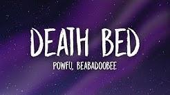 Powfu - Death Bed (Lyrics) ft. beabadoobee | don't stay awake for too long
