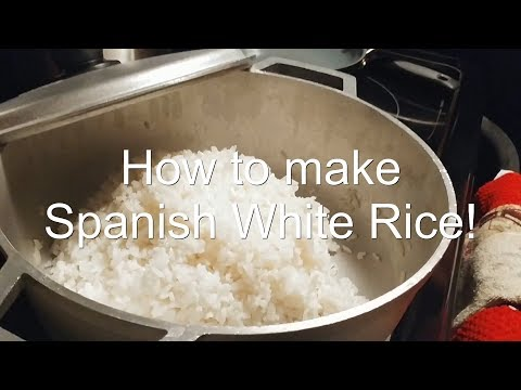 How To Make Spanish White Rice