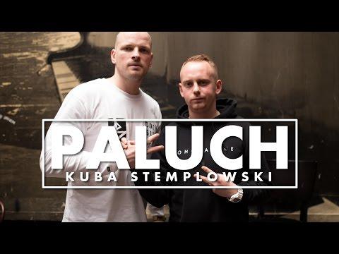Paluch x Kuba Stemplowski