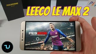 Leeco Le Max 2 PES 2019/Cyber Hunter Gameplay/Snapdragon 820 60FPS Gaming test