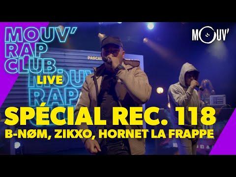 Youtube: Mouv' Rap Club Live Show: Spécial REC. 118 (avec B-NØM, ZIKXO, HORNET LA FRAPPE)