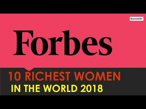 Top 10 Richest women in the world 2018 -Forbes list