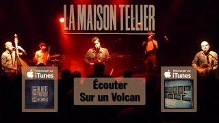 La Maison Tellier - A Rebours (live 2014) - officiel