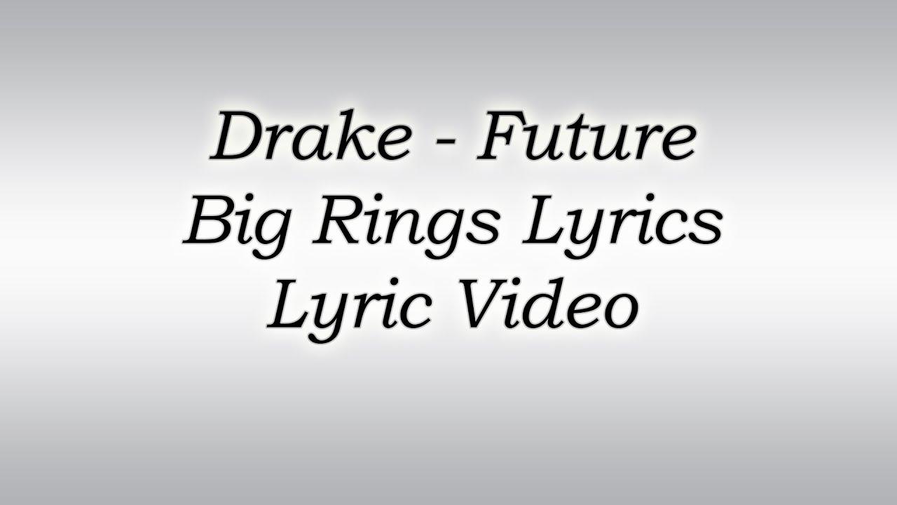 Big Rings Drake Lyrics