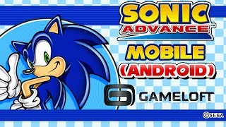 Sonic Advance (Android) Gameloft - Neo Green Hill & Secret Base Gameplay Showcase