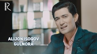 Alijon Isoqov - Gulnora   Алижон Исоков - Гулнора