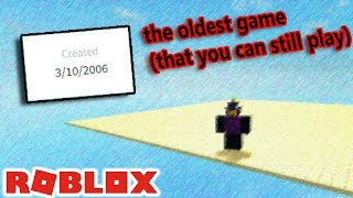 the OLDEST game on ROBLOX... (that you can still play)