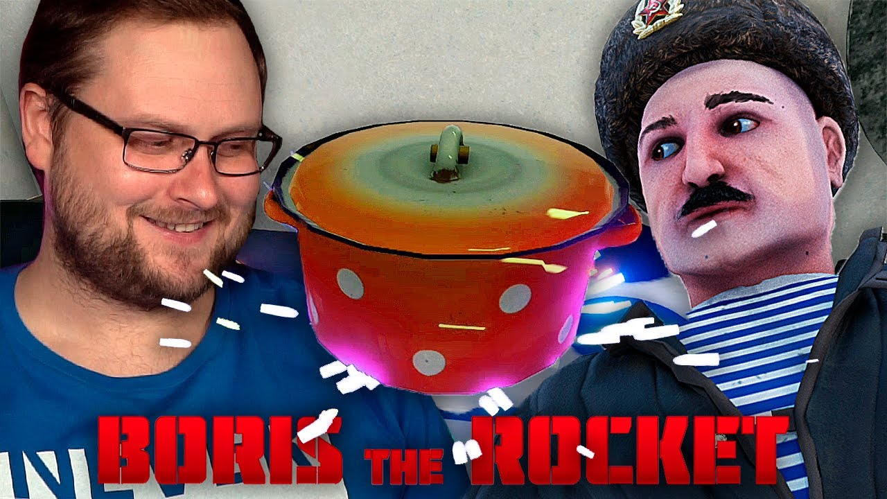 БОРИСКИНЫ СОЮЗНИКИ ► BORIS THE ROCKET #2