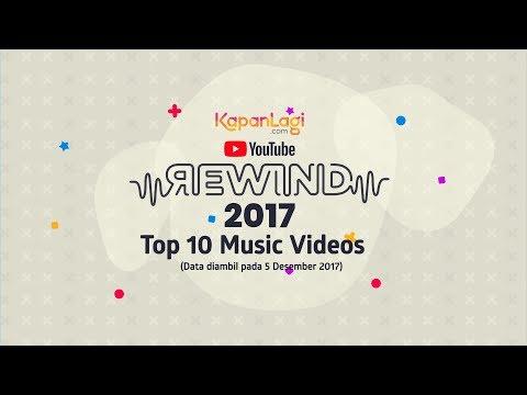 Youtube Rewind - 10 Video Musik Terpopuler Di Indonesia