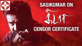 Sasikumar is upset on Kidari censor certificate